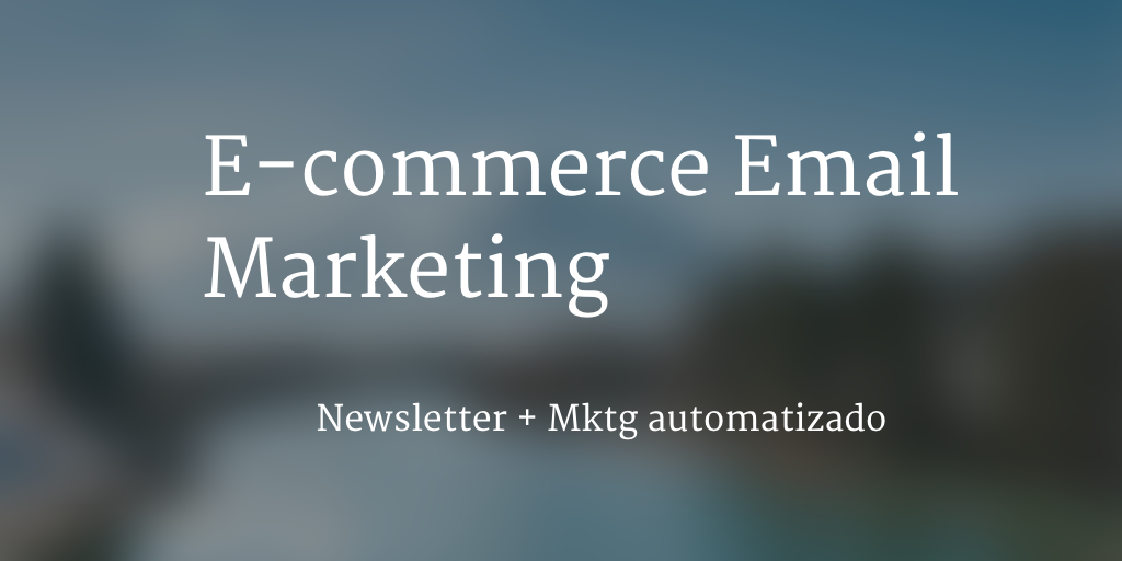 ecommerce email marketing