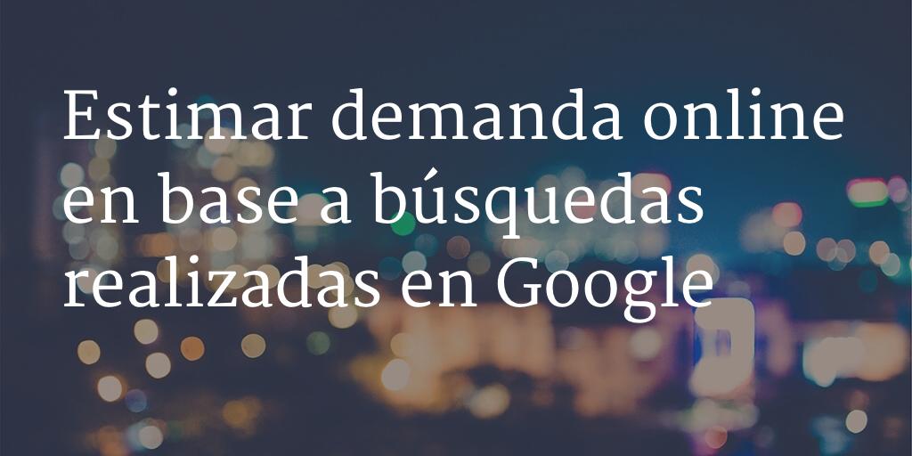 estimar demanda online con google